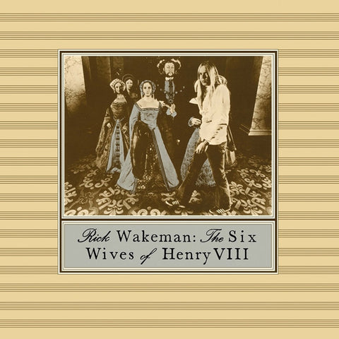Rick Wakeman - The Six Wives Of Henry VIII Vinyl LP (Backordered) - direct audio