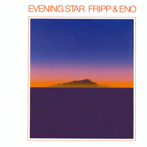 Robert Fripp And Brian Eno - Evening Star on 200g Import LP - direct audio