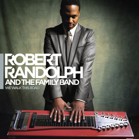 Robert Randolph And The Family Band - We Walk This Road Vinyl 2LP - direct audio
