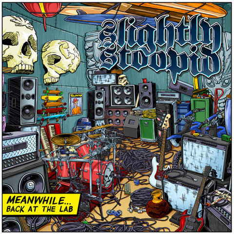 Slightly Stoopid - Meanwhile...Back At The Lab Colored Vinyl 2LP (Out Of Stock) Pre-order - direct audio