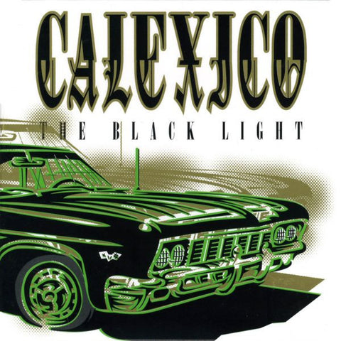 Calexico - The Black Light on LP - direct audio
