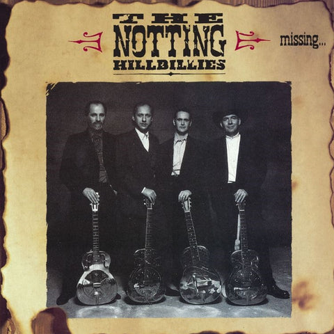 The Notting Hillbillies - Missing...Presumed Having A Good Time 180g LP - direct audio - 1
