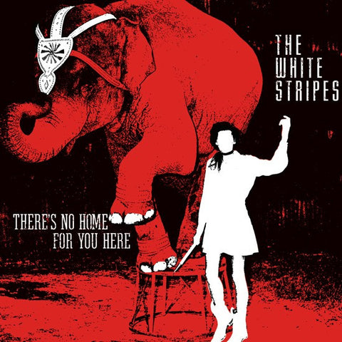 "The White Stripes - There's No Home For You Here on 7"" Vinyl - direct audio"
