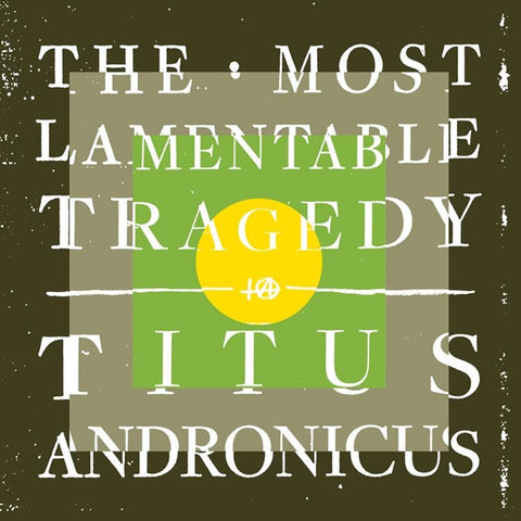 Titus Andronicus - The Most Lamentable Tragedy on 3LP + Download - direct audio