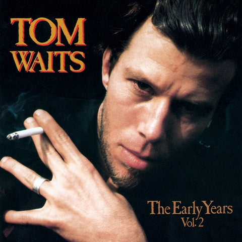 Tom Waits - The Early Years Vol. 2 180g LP - direct audio