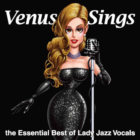 Venus Sings: The Essential Best Of Lady Jazz Vocals 180g LP - direct audio
