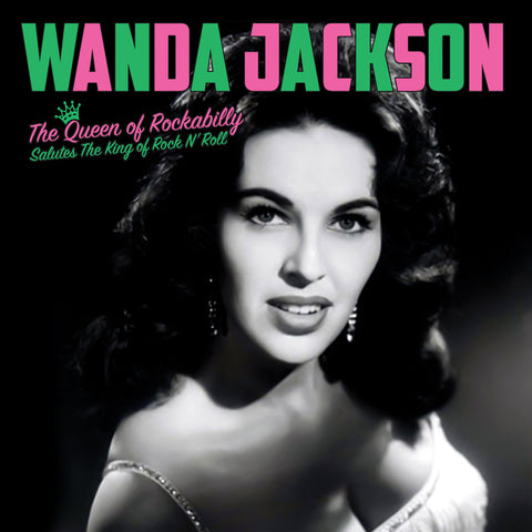 Wanda Jackson - The Queen Of Rockabilly Salutes The King Of Rock N' Roll on LP - direct audio