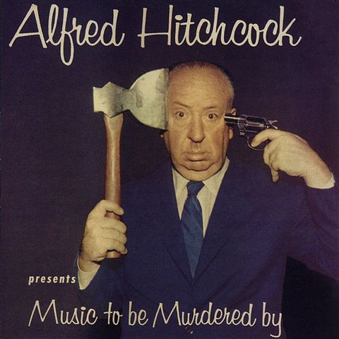 Alfred Hitchcock And Jeff Alexander - Alfred Hitchcock Presents Music To Be Murdered By on LP - direct audio