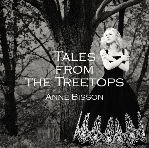 Anne Bisson - Tales From The Treetops on 180g Vinyl LP - direct audio