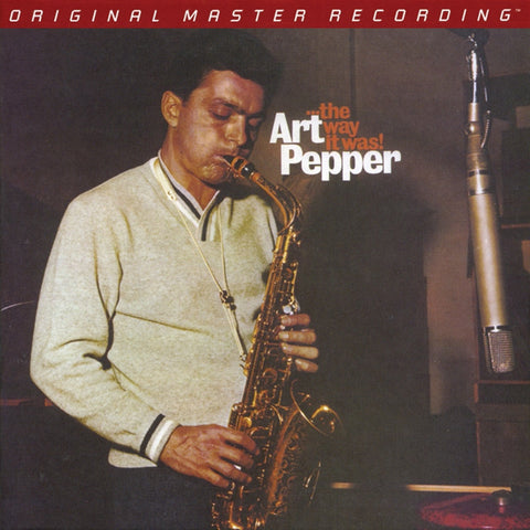 Art Pepper - The Way It Was! on Numbered Limited-Edition Hybrid SACD from Mobile Fidelity - direct audio