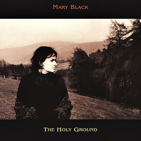 Mary Black - The Holy Ground on 180g Import Vinyl LP - direct audio