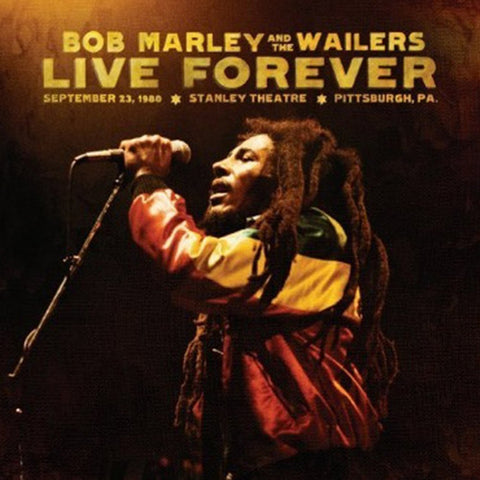 Bob Marley - Live Forever: The Stanley Theater, Pittsburg PA, September 23, 1980 on 2CD + 3LP Set - direct audio