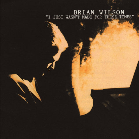 Brian Wilson - I Just Wasn't Made For These Times on Limited Edition 180g LP - direct audio