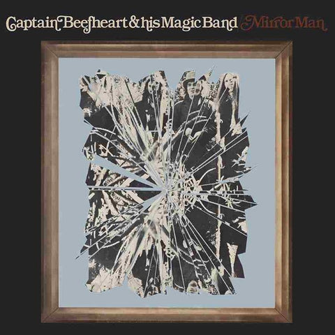 Captain Beefheart - Mirror Man on Limited Edition 180g LP - direct audio