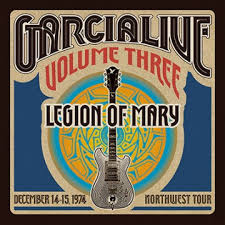 Jerry Garcia Band GarciaLive Vol. 3: Legion Of Mary - December 14-15, 1974 Northwest Tour 3CD