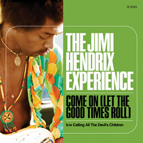 "Jimi Hendrix - Experience Come (Let The Good Times Roll)/Calling All The Devi's Children 7"" Vinyl (Awaiting Repress) - direct audio"