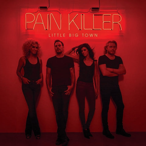 Little Big Town - Pain Killer on 2LP - direct audio