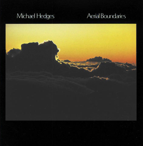 Michael Hedges - Aerial Boundaries on Numbered Limited Edition 180g Vinyl LP - direct audio