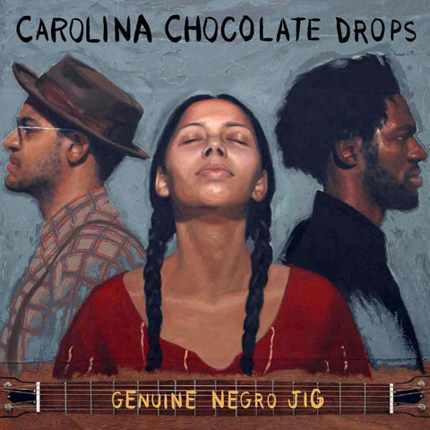 Carolina Chocolate Drops - Genuine Negro Jig Vinyl LP (Out Of Stock) - direct audio