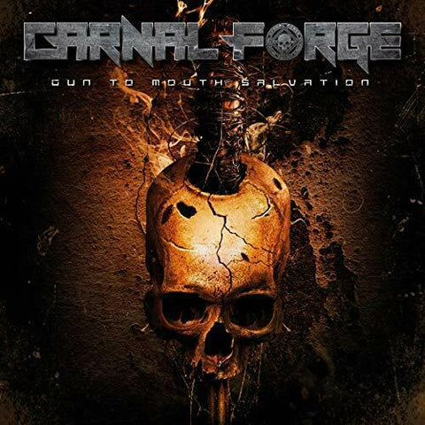 Carnal Forge - Gun To Mouth Salvation Colored Vinyl LP (Out Of Stock) - direct audio