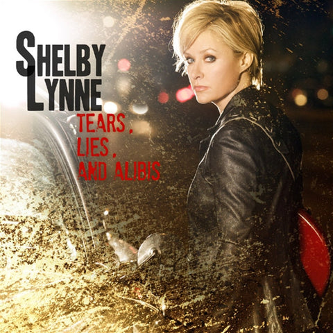 Shelby Lynne - Tears, Lies, And Alibis on Limited Edition Vinyl LP - direct audio