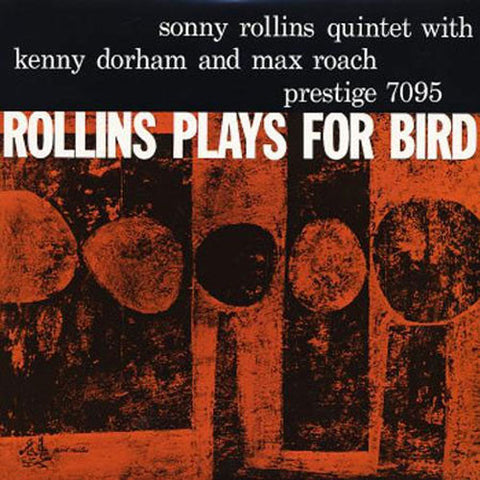 Sonny Rollins - Rollins Plays For Bird on 200g Mono LP - direct audio
