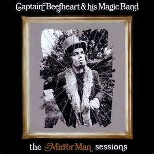 Captain Beefheart - The Mirror Man Sessions on Limited Edition Import 180g Vinyl 2LP - direct audio