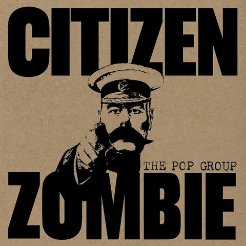 The Pop Group - Citizen Zombie on Limited Edition Colored 180g LP + Download - direct audio