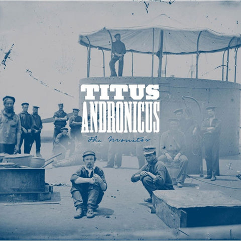Titus Andronicus - The Monitor On Vinyl LP - direct audio