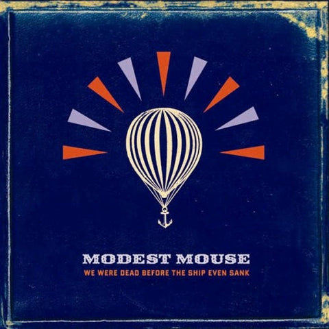 Modest Mouse - We Were Dead Before The Ship Even Sank on Import 180g Vinyl 2LP - direct audio