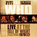 The Who - Live At The Isle Of Wight Festival 1970 Limited Edition Colored Vinyl 3LP + Download - direct audio