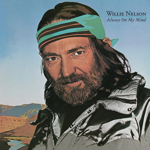 Willie Nelson - Always On My Mind on Limited Edition Colored 180g Vinyl LP - direct audio