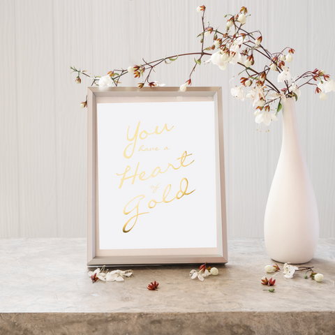 You Have a Heart of Gold Wall Art