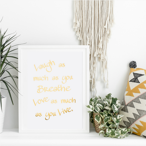 Laugh as Much as You Breathe Wall Art