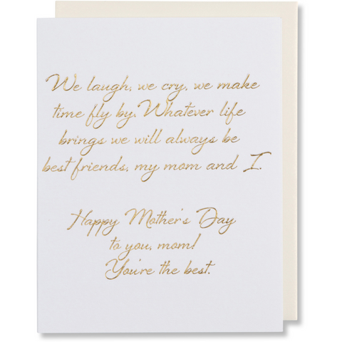 We Laugh We Cry Mother's Day Card