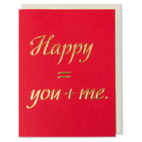 Gold Foil Embossed Happy = you + me. An anniversary card, Valentine's Day card, Love Card. Red paper with a white gold metallic envelope.