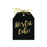 Gold foil Let's Eat Cake! gift tag on black linen paper with metallic gold ties. 3.5x4""