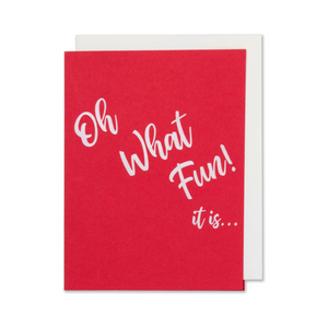 Oh What Fun It Is ... Holiday Christmas Card white foil embossed on red paper with a bright white envelope.