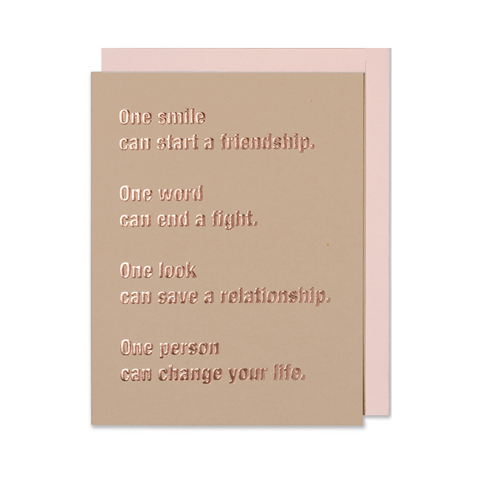 One person can change your life love anniversary greeting card