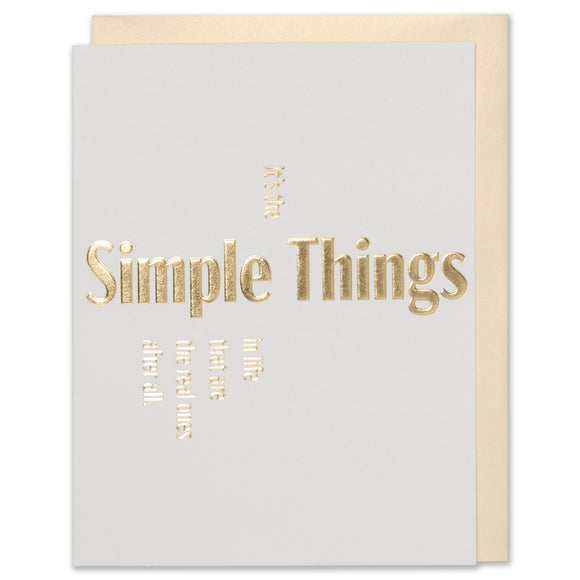 Gold Simple Things Quote Greeting Card