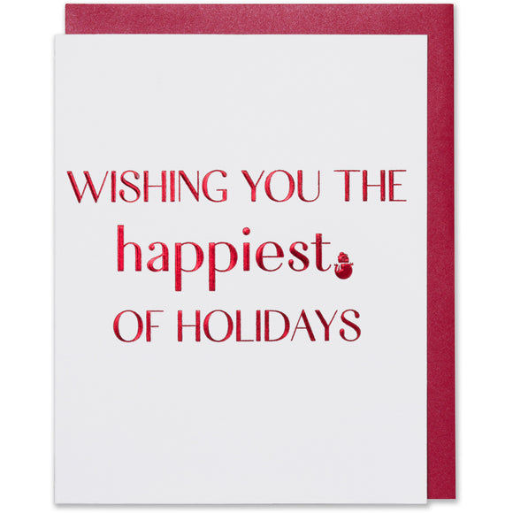 Wishing You The Happiest Of Holidays! Card