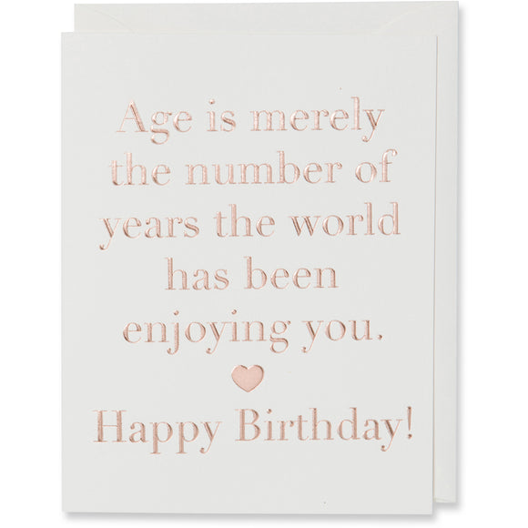 Age Is Merely The Number Of Years Birthday Card
