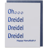 Blue Foil Embossed Oh Dreidel Dreidel Dreidel Happy Hanukkah  with three dreidel images on the holiday card.  Bright white paper with a metallic blue envelope.