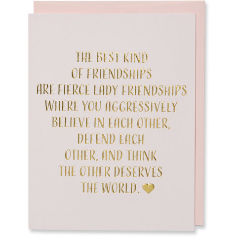 The Best Kind of Friendships Greeting Card