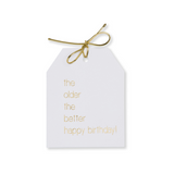 Gold foil the older the better happy birthday! Gift tags on white linen paper wtih metallic gold ties. 3.5x4.5