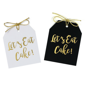 Gold foil Let's Eat Cake! gift tags on white and black linen paper with metallic gold ties. 3.5x4""