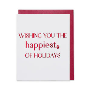 Wishing You The Happiest Of Holidays, Christmas Holiday Card Red foil embossed on bright white paper with a metallic red envelope.