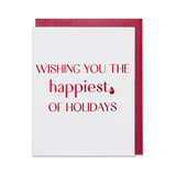 Wishing You The Happiest Of Holidays, Christmas Holiday Card