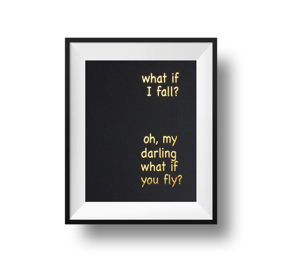 What If I Fall? Oh, My Darling What If You Fly? 11x14