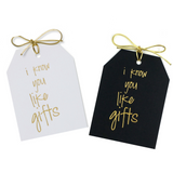 "Gold foil i know you like gifts,3.5x4.5 "" gift tags on white and black linen paper with metallic gold ties."